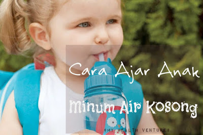 Galakkan Anak Minum Air Kosong